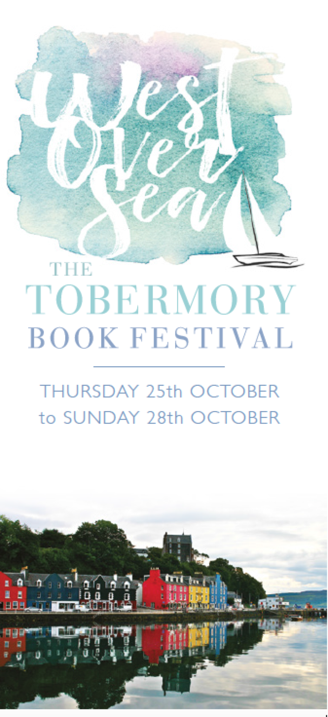 Colin at West Over Sea: Tobermory Book Festival 'From Stage to Page' in October